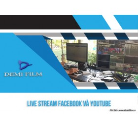 Dịch Vụ  Live Stream Facebook và Youtube